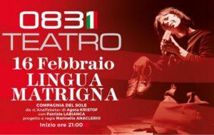 "Sabato 16 ""Lingua Matrigna"" al Teatro 0831 Space"