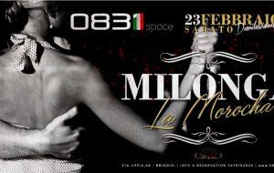"""Sabato 23 allo 0831 Space di Brindisi """"Milonga-La Morocha"""""""