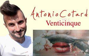 """Caffetteria Letteraria Nervegna: lunedì 25 Antonio Cotardo presenta il libro """"Venticinque"""""""