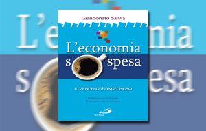 """Martedì 26 ad Ostuni si presenta il libro """"L'economia sospesa"""" di Giandonato Salvia"""