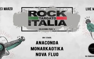 Rock Targato Italia 31° edizione: al Posto 55 le Selezioni Regionali Puglia
