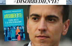 """Andrea Franzoso presenta a San Michele """"#Disobbediente! Essere onesti è la vera Rivoluzione"""""""