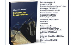 """Venerdì 15 a Palazzo Nervegna si presenta """"Romanzo per la mano sinistra"""" di Giancarlo Micheli"""