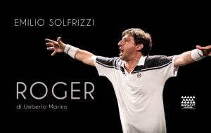 Teatro Comunale di Mesagne: arriva Emilio Solfrizzi con Roger