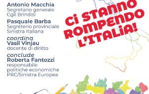 """Ci stanno rompendo l'Italia: domani dibattito sulla """"Autonomia differenziata"""" alla Casa del Popolo di Brindisi"""