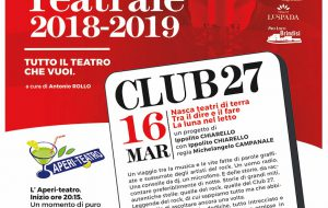 """Con """"Club 27"""" torna l'appuntamento con il teatro allo 0831"""