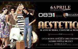 Aestetica: domani allo 0831 Space 50 anni di musica e costume con Sandro Toffi, MrEncy, Lidia Cocciolo, Kika e le ragazze della Scuola C.E.F.