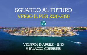 Sguardo al futuro – Verso il PUG 2020-2050: venerdì 19 assemblea di Ora Tocca a Noi