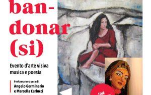 """Martedì 16 a Carovigno pittura, poesia e musica con l'evento multimediale """"Abbandonarsi"""""""