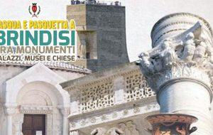 A Pasqua e Pasquetta Monumenti, Palazzi, Musei e Chiese aperti a Brindisi