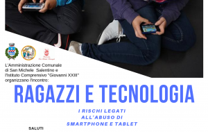 Ragazzi e tecnologia, i rischi legati all'abuso di smartphone e tablet: se parla martedì 21 a San  Michele Salentino