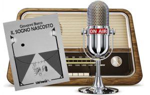 """Racconti dalla Radio: """"Il Sogno Nascosto"""", l'esordio editoriale di Giovanni Barco. Di Marco Greco"""