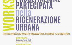 """Oggi a Palazzo Guerrieri workshop su """"Il ruolo della progettazione partecipata nella rigenerazione urbana"""""""