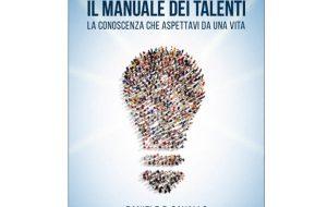 """Domani alla Feltrinelli point di Brindisi si presenta il libro """"Il Manuale dei Talenti"""" di Daniele Cavallo"""