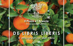 """Venerdì 12 ad Oria il V Microfestival del libro """"De libris liberis"""""""