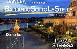 """Domenica 14 """"Ballando sotto le Stelle"""" in Piazza Santa Teresa"""