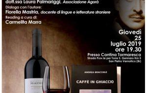 Giovedì 25 Luglio alla Cantina Tormaresca serata di dialogo con lo scrittore Andrea Bracciale