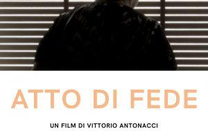 """Oggi la proiezione del film documentario """"Atto di fede"""" girato a San Michele Salentino"""
