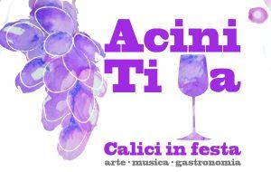 "Venerdì e Sabato a San Pancrazio Salentino ""Acini ti ua – Calici in Festa"""