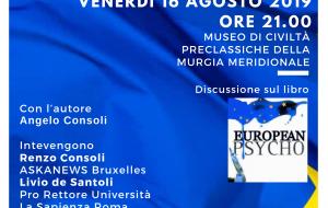 """Venerdì al Museo delle Civiltà Preclassiche Angelo Consoli presenta """"European Psycho"""""""