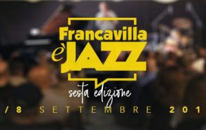 Da domenica 1 settembre al via la sesta edizione di Francavilla è Jazz