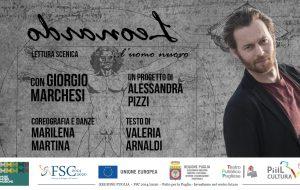 """Venerdì 13 a Brindisi """"LEONARDO L'uomo nuovo"""" con Giorgio Marchesi"""