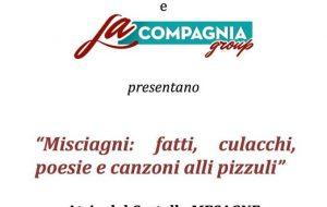 """""""Misciagni: fatti, culacchi, poesie e canzoni alli pizzuli"""": Emanuele Castrignanò e """"La compagnia group"""" al Castello di Mesagne"""