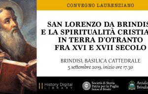 """Giovedì 5 """"San Lorenzo da Brindisi e la spiritualità cristiana in Terra d'Otranto fra XVI e XVII secolo"""""""