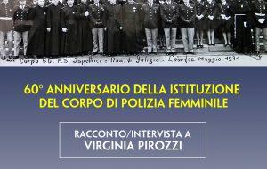 """Mercoledì 30 nel foyer del Verdi si celebra il 60° Anniversario del """"Corpo di Polizia Femminile"""""""