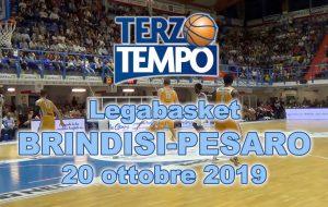 Terzo tempo web: il video di Brindisi-Pesaro
