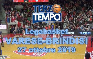 Terzo tempo web: il video di Varese-Brindisi