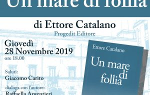 """Giovedì 28 Ettore Catalano presenta """"Un mare di follia"""" presso la Caffetteria Letteraria Nervegna"""