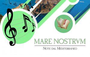 """Il 30 Dicembre a Cisternino va in scena """"Mare Nostrum: note dal Mediterraneo"""""""