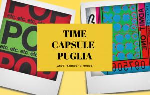 Il 5 Gennaio al Castello di Mesagne le nuove time capsule ispirate ad Andy Warhol