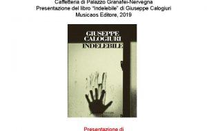 """Giuseppe Calogiuri presenta """"Indelebile"""" presso la Caffetteria Letteraria Nervegna"""