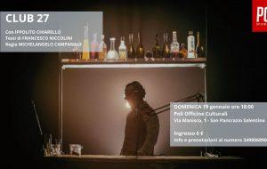 """""""Club 27"""": Ippolito Chiarello in scena al Poli Officine Culturali di San Pancrazio Salentino"""