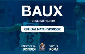 'Baux Cucine' match sponsor Happy Casa Brindisi-Virtus Roma