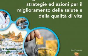 Dieta Mediterranea, Alimenti di nuova generazione ed Agricoltura Sostenibile: se ne parla ad Ostuni