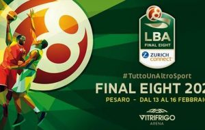 Final Eight 2020: Milano-Venezia e Brindisi-Fortitudo