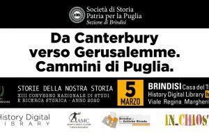 Cammini di Puglia. Da Canterbury verso Gerusalemme