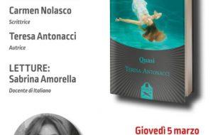 """Giovedì 5 la Caffetteria Letteraria Nervegna ospita Teresa Antonacci col suo libro """"Quasi"""""""