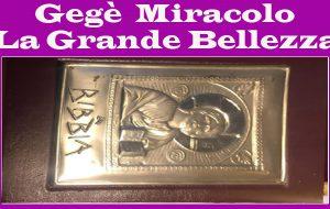 La Grande Bellezza: La Bibbia. Di Gegè Miracolo
