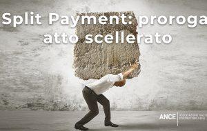 """Ance Brindisi: """"la proroga dello Split Payment è un atto scellerato"""""""