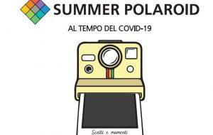 """Dopo il successo del 2019 si replica: il 3° concorso fotografico """"Summer Polaroid"""" al tempo del Covid-19"""