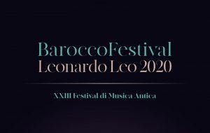 XXIII «Barocco Festival Leonardo Leo»: il programma