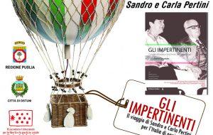 """Domenica 30 ad Ostuni si presenta il libro """"Gli Impertinenti – Il viaggio di Sandro e Carla Pertini, per l'Italia di oggi"""""""