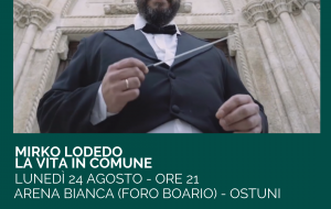 """La Vita in Comune"" di Mirko Lodedo in scena all'Ostuni Soundtrack Festival"