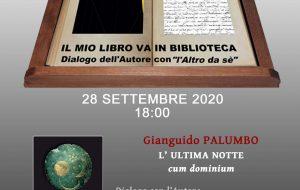 """Il mio libro va in Biblioteca: lunedì 28 Gianguido Palumbo presenta """"L'Ultima Notte"""""""