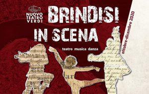 Nuovo Teatro Verdi: riprogrammate le date di «Brindisi in Scena»