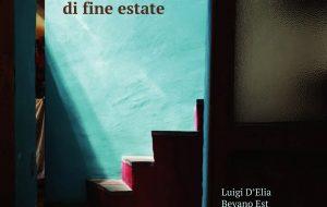 """Luigi D'Elia e I Bevano Est in """"Cinque Racconti Di Fine Estate"""": in nn CD """"Le Parole Del Sud"""""""